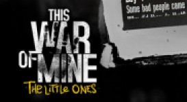news This War of Mine: The Little Ones w 1080p oraz 60fps