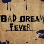 nagroda Bad Dream: Fever (Steam)